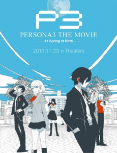 Persona_3_The_Movie_1_The_Spring_of_Birth_Promotional_Poster